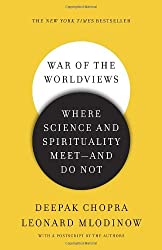 War of the Worldviews: Where Science and Spirituality Meet -- and Do Not