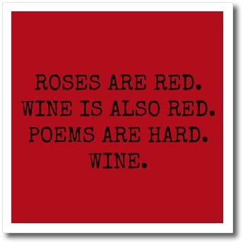 Xander Funny Quotes Roses Are Red Wine Is Also Red Poems