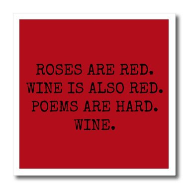 3drose xander funny quotes roses are red wine is also red poems are hard wine