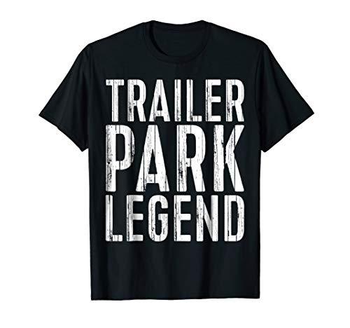0419769feee Mens Trailer Park Legend T-Shirt Funny Redneck Gift Shirt XL Black
