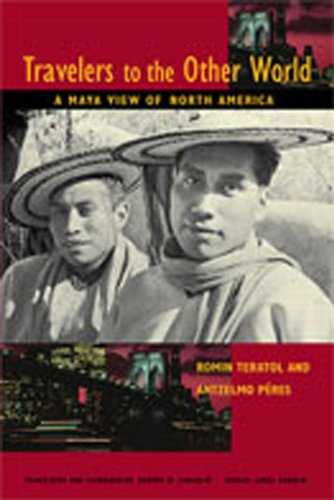 Travelers to the Other World: A Maya View of North America