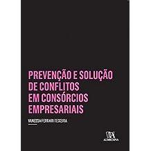 Prevenção e solução de conflitos em consórcios empresariais