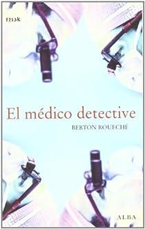 El médico detective par Roueché