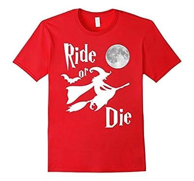 Ride or die T Shirt - Funny Halloween ladies womens gift tee