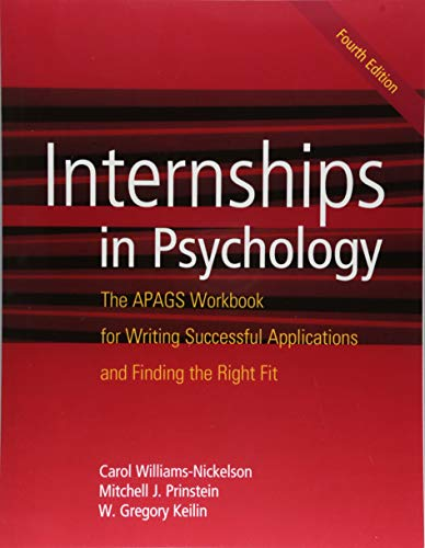 Internships in Psychology: The APAGS Workbook for Writing Successful Applications and Finding the Right Fit (Guide To Writing A Letter Of Recommendation)
