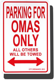 (Metal Parking Sign - Parking for Omas Only)