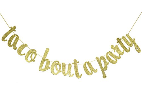 Taco Bout A Party Gold Glitter Cursive Banner-Taco Bar Sign, Cinco De Mayo Party Decor, Fiesta Party Decor,Baby Shower Decor by Firefairy