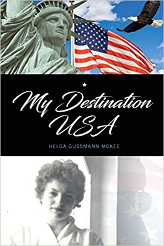My Destination USA: Helga Gussmann/McKee: 9781724278845