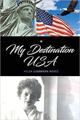 My Destination USA: Helga Gussmann/McKee: 9781724278845