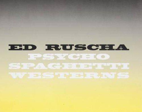 Ed Ruscha - Psycho Spaghetti Westerns ebook
