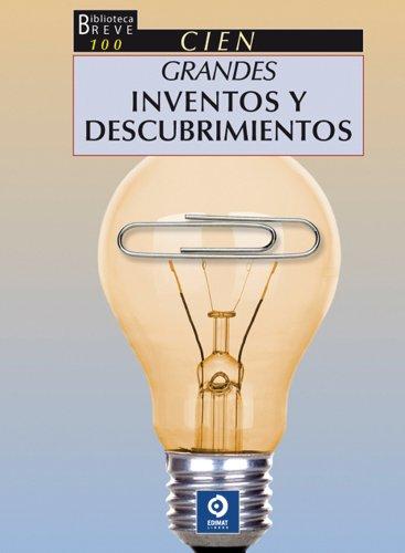 Descargar Libro 100 Grandes Inventos Y Descubrimientos Giulio Calveti