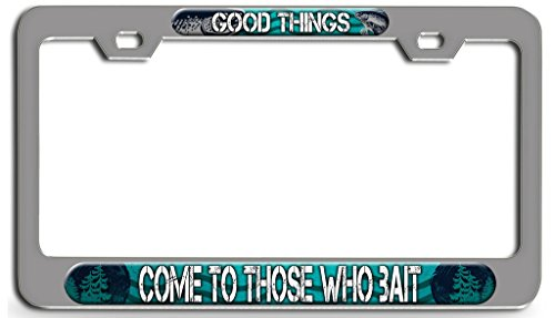 GOOD THINGS COME TO THOSE WHO BAIT Fish Fishing Chrome Steel License Plate Frame, License Tag Holder 3D Style (Bass Chrome Bait)