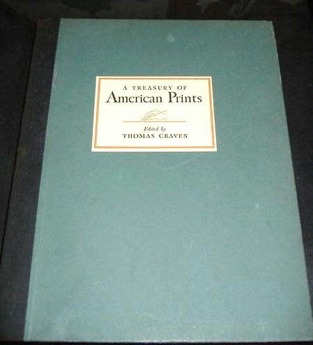 A TREASURY OF AMERICAN PRINTS (First Edition)