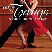 BEST TANGO ALBUM IN THE WORLD (GARCIA/PIAZZOLLA/G