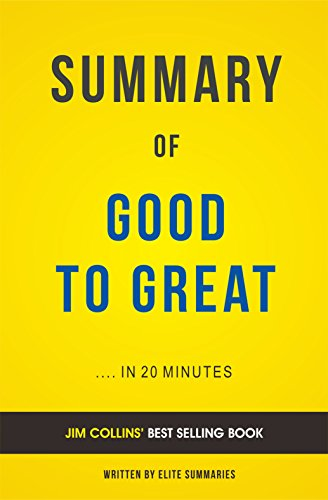 Amazon summary of good to great by jim collins includes summary of good to great by jim collins includes analysis by summaries fandeluxe Gallery