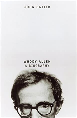 Woody Allen: A Biography