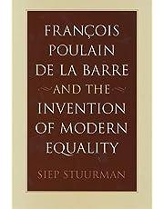François Poulain de la Barre and the Invention of Modern Equality