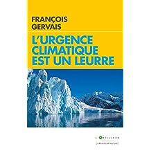 L'urgence climatique est un leurre (French Edition)