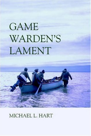 Game Warden's Lament