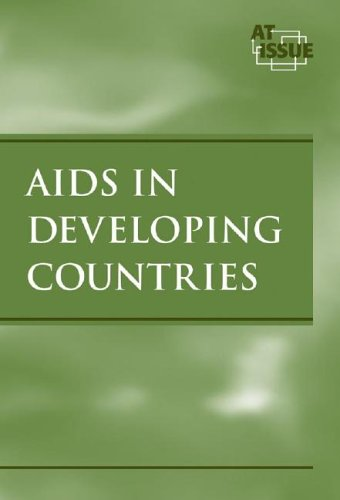AIDS in Developing Countries (At Issue Series)