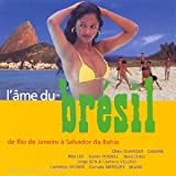 L'Ame Du Bresil [Import anglais]