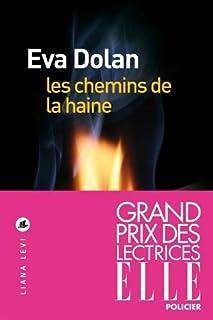 Les chemins de la haine, Dolan, Eva