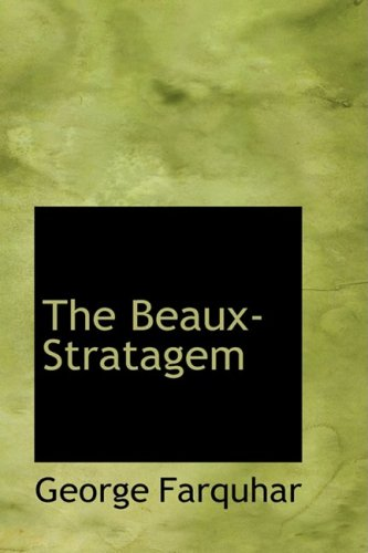 The Beaux-Stratagem: A Comedy pdf epub