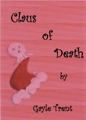 Claus of Death: A Myrtle Crumb Mystery (Myrtle Crumb Series Book 3) by [Trent, Gayle]