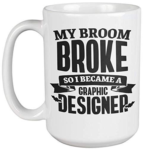 My Broom Broke So I Became A Graphic Designer. Artsy Halloween Coffee & Tea Gift Mug For Creative Artist, Digital Artists, Designers, Illustrators, Students, Young Professionals, Women And Men (15oz)