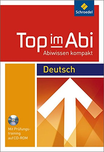 Top im Abi - Abiwissen kompakt: Deutsch