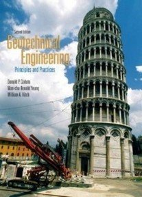 Geotechnical Engineering: Principles and Practices- International Edition