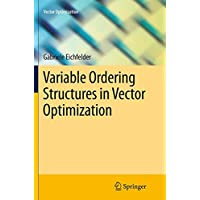 Variable Ordering Structures in Vector Optimization