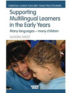 supporting multilingual learners in the early years smidt s andra