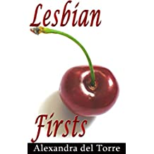 Lesbian Firsts: 10 Lesbians Share Their First Time With a Woman