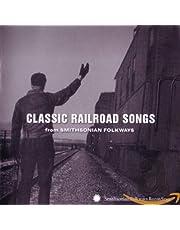 Classic Railroad Songs: Smithsonian Folkways / Var