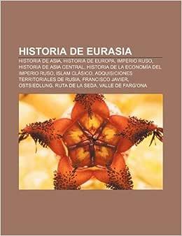 Historia de Eurasia: Historia de Asia, Historia de Europa