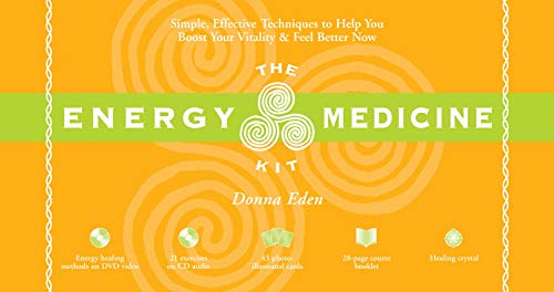 The Energy Medicine Kit: Simple, Effective Techniques to Help You Boost Your Vitality and Feel Bette