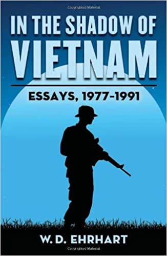 com in the shadow of vietnam essays  in the shadow of vietnam essays 1977 1991 reprint edition