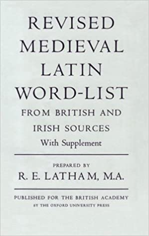 Revised Medieval Latin Word-List: from British and Irish Sources