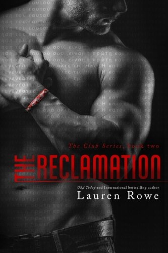The Reclamation (The Club Trilogy) (Volume 2)