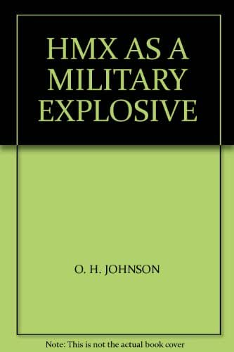 HMX AS A MILITARY EXPLOSIVE