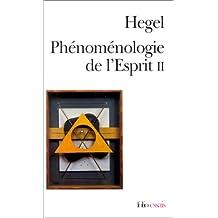PHÉNOMÉNOLOGIE DE L'ESPRIT T02