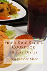 This Fried Rice Recipe Cookbook has 20 Fried Rice Recipes from the basics to unique twists. This is an excellent way to incorporate rice into your meal planning without a lot of fuss. Rice is very healthy for the body giving good energy. Most...