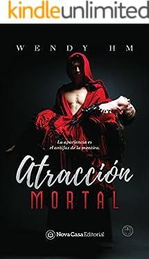 Atracción mortal (Spanish Edition)