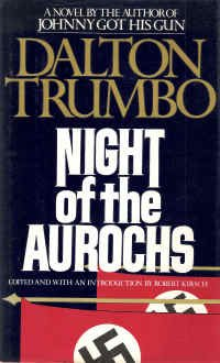 Book cover from Night of the Aurochs by Dalton Trumbo