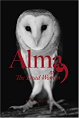Alma, or The Dead Women Paperback