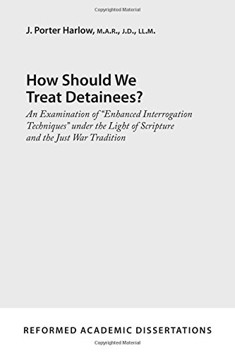 How Should We Treat Detainees?: An Examination of