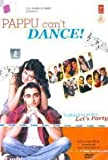 Pappu Can't Dance! (Songs) - DVD(Hindi Songs/Indian Music/Bollywood Sound Track)