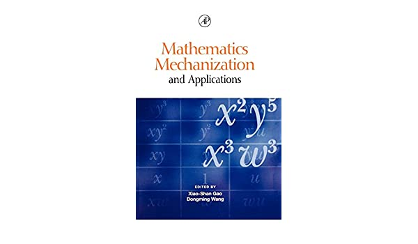 Mathematics Mechanization Mechanical Geometry Problem-Solving and Polynomial Equations-Solving Mechanical Geometry Theorem-Proving