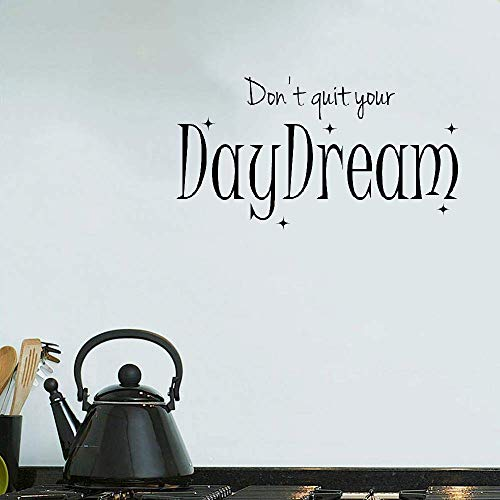 liotry DIY Removable Vinyl Decal Mural Letter Wall Sticker Don't Quit Your Daydream ()